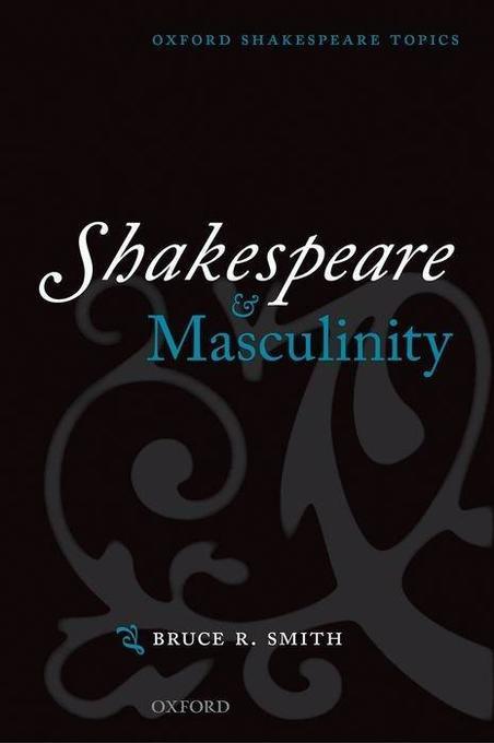 Shakespeare and Masculinity als Buch (kartoniert)