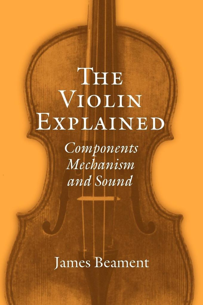 The Violin Explained als Buch (kartoniert)