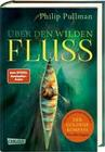His Dark Materials 0: Über den wilden Fluss
