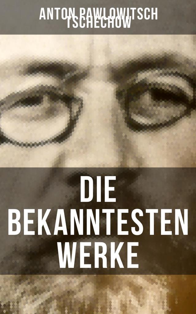 Die bekanntesten Werke von Tschechow als eBook epub