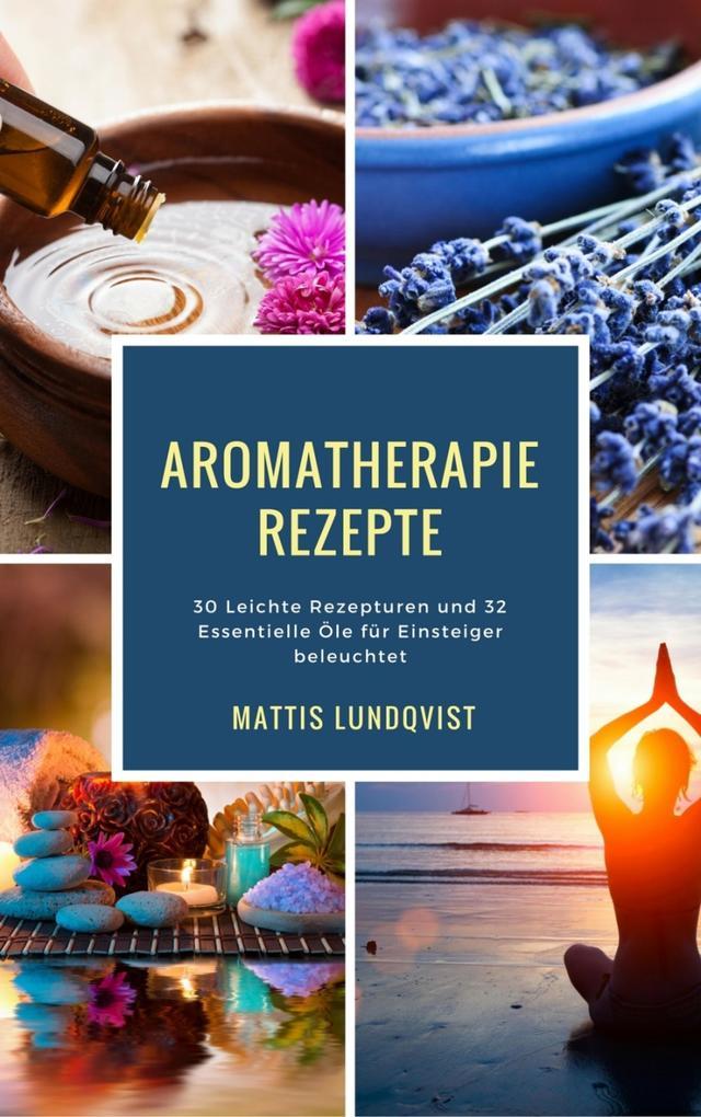 Aromatherapie Rezepte als eBook epub