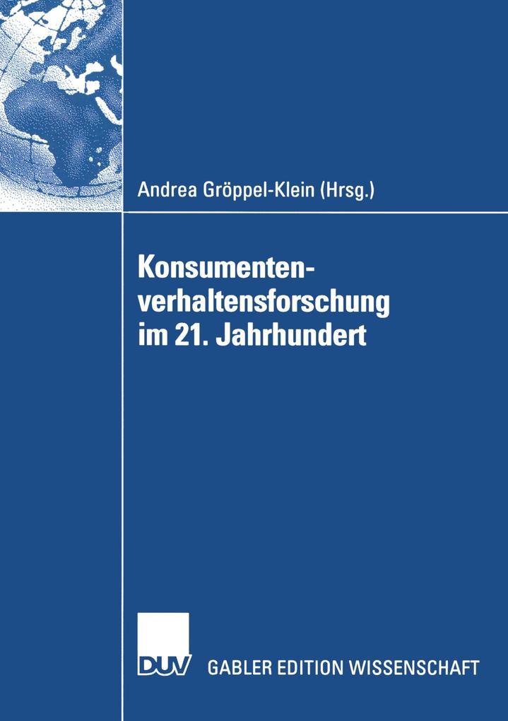 Konsumentenverhaltensforschung im 21. Jahrhundert als Buch (kartoniert)