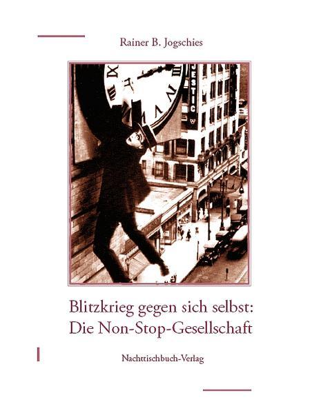 Die Non-Stop-Gesellschaft als Buch (kartoniert)