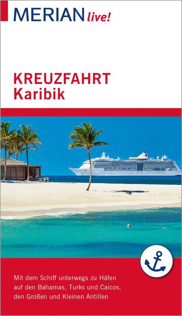 MERIAN live! Reiseführer Kreuzfahrt Karibik als eBook