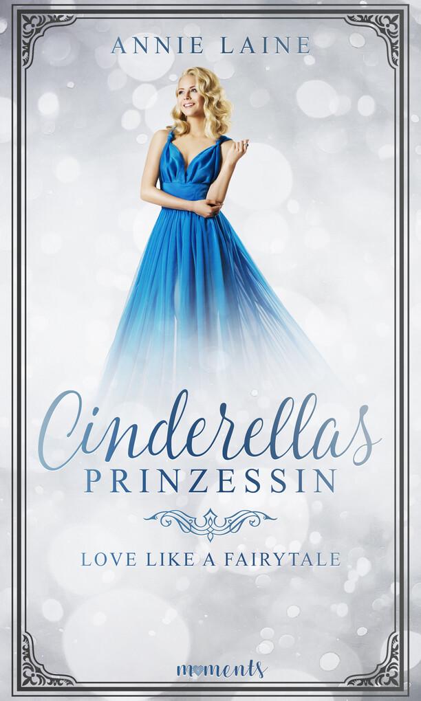Cinderellas Prinzessin als eBook epub