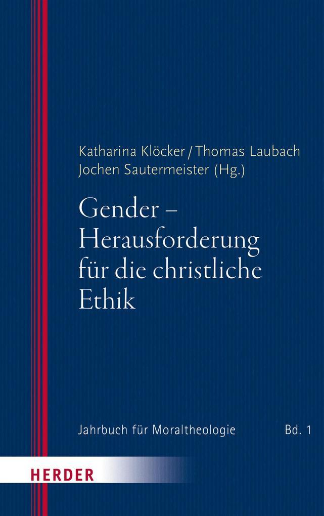 Gender - Herausforderung für die christliche Ethik als eBook pdf