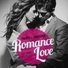 Romance Love - Vollkommen dir ergeben