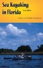 Sea Kayaking in Florida, Second Edition