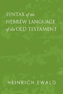 Syntax of the Hebrew Language of the Old Testament als Taschenbuch