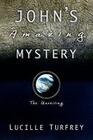 John's Amazing Mystery
