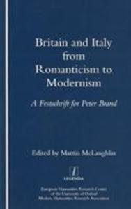 Britain and Italy from Romanticism to Modernism als Taschenbuch