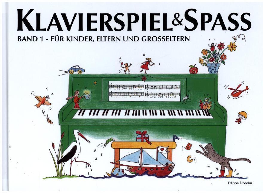 Klavierspiel & Spaß 01: Für Kinder, Eltern und Großeltern als Buch (gebunden)