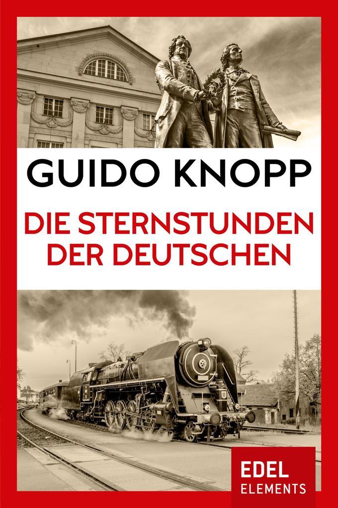 Die Sternstunden der Deutschen als eBook epub