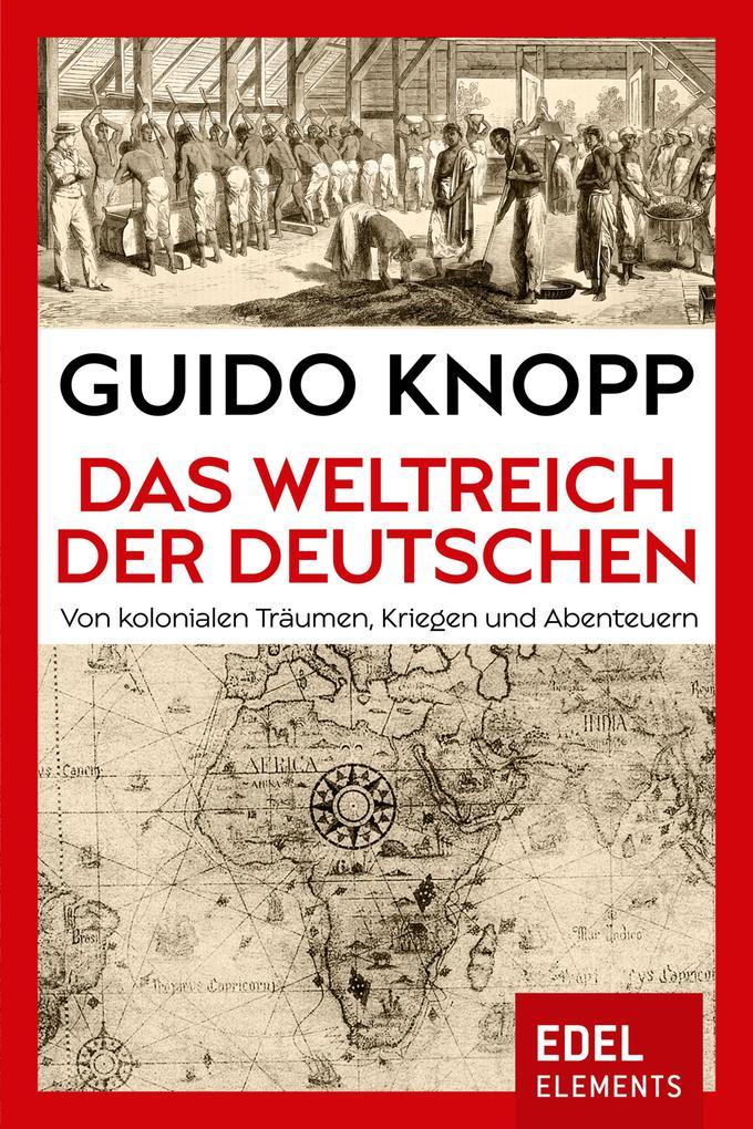 Das Weltreich der Deutschen als eBook epub