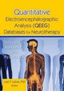 Quantitative Electroencephalographic Analysis (QEEG) Databases for Neurotherapy als Taschenbuch