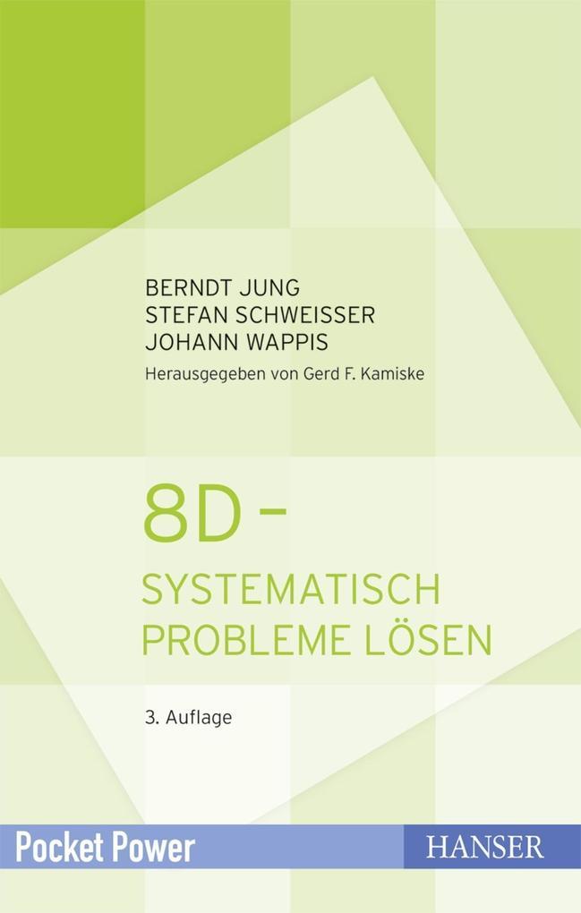 8D - Systematisch Probleme lösen als eBook pdf
