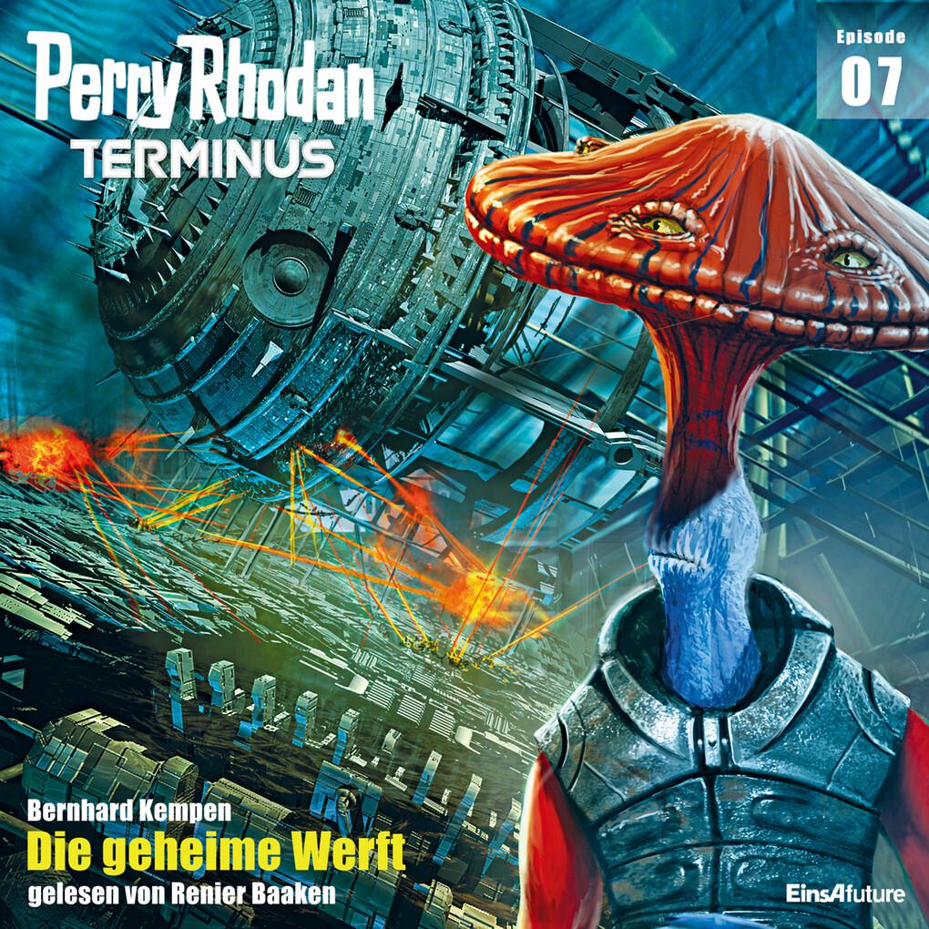 Terminus 7: Die geheime Werft als Hörbuch Download
