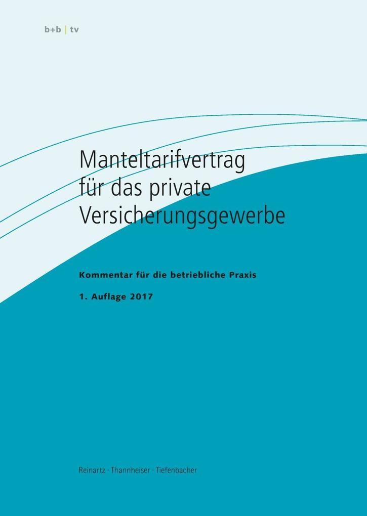 Manteltarifvertrag für das private Versicherungsgewerbe als eBook pdf