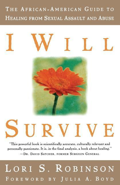 I Will Survive: The African-American Guide to Healing from Sexual Assault and Abuse als Taschenbuch