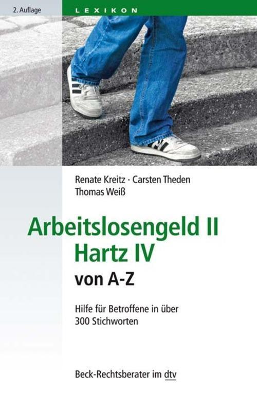 Arbeitslosengeld II Hartz IV von A-Z als eBook epub