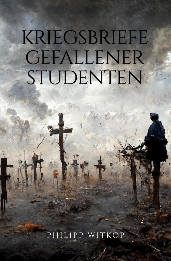 Kriegsbriefe gefallener Studenten als eBook epub
