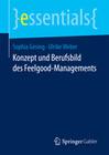 Konzept und Berufsbild des Feelgood-Managements