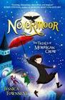 Nevermoor 01: The Trials of Morrigan Crow