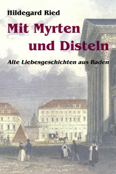 Mit Myrten und Disteln als Buch (gebunden)