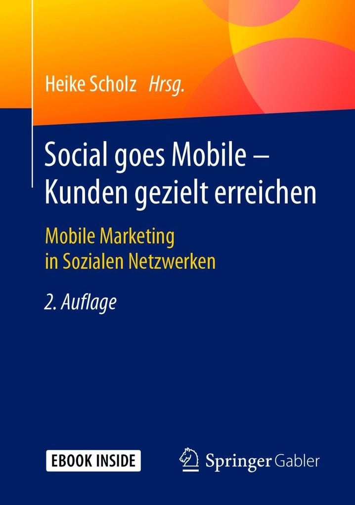 Social goes Mobile - Kunden gezielt erreichen als eBook