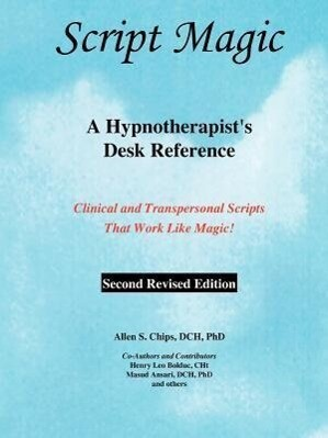 Script Magic: A Hypnotherapist's Desk Reference als Taschenbuch