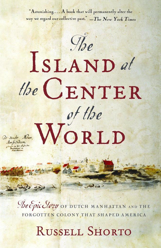 The Island at the Center of the World als Taschenbuch