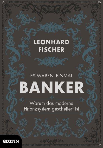 Es waren einmal Banker als Buch (gebunden)
