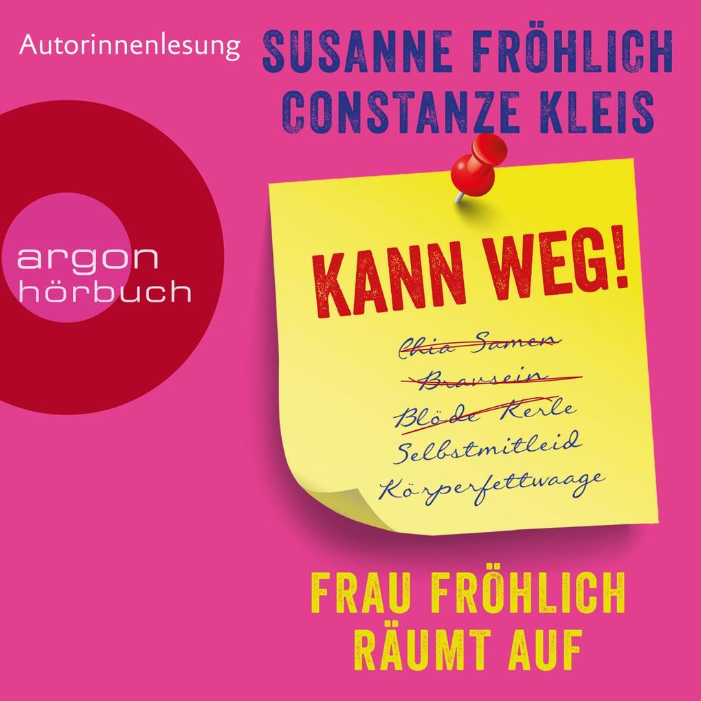 Kann weg! Frau Fröhlich räumt auf (Autorinnenlesung) als Hörbuch Download