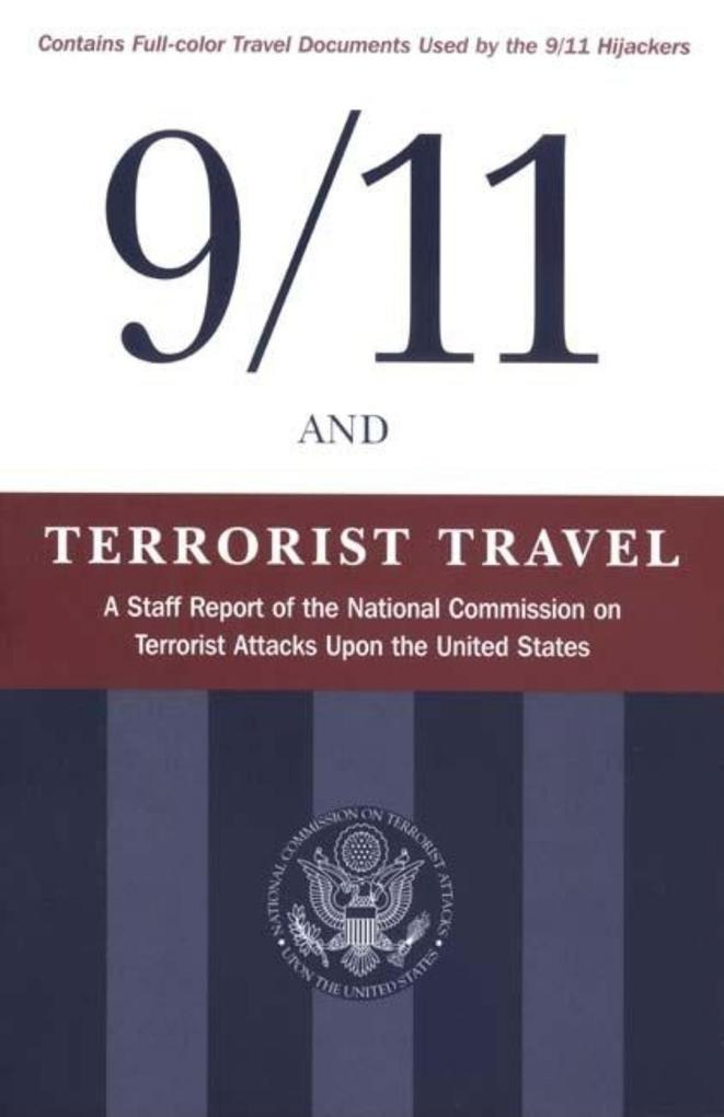 9/11 and Terrorist Travel: A Staff Report of the National Commission on Terrorist Attacks Upon the United States als Taschenbuch