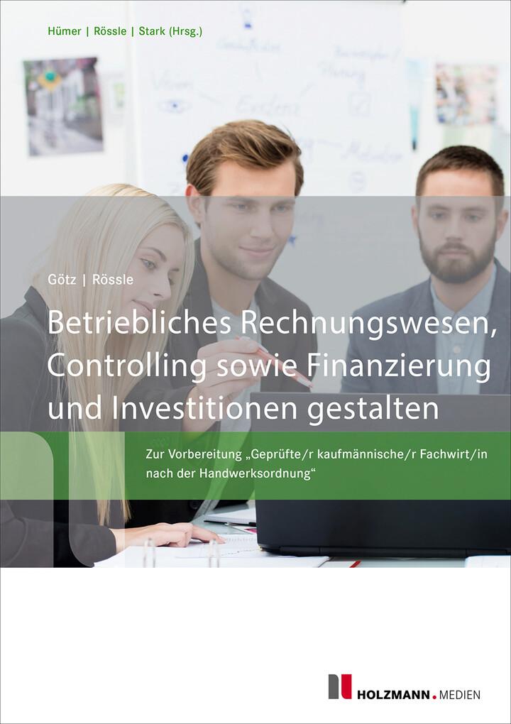 Betriebliches Rechnungswesen, Controlling sowie Finanzierung und Investitionen gestalten als eBook epub