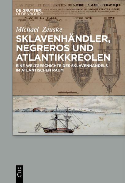 Sklavenhändler, Negreros und Atlantikkreolen als Buch (kartoniert)