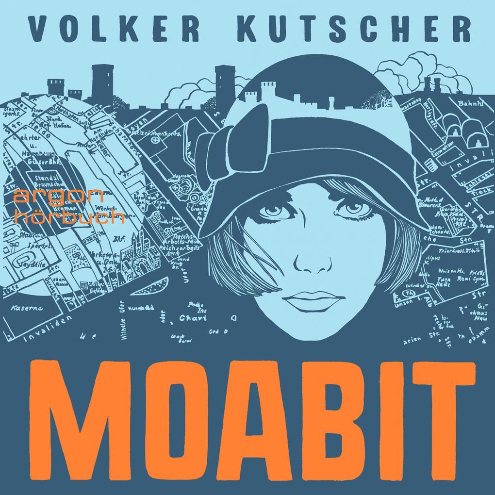 Moabit (Ungekürzte Lesung) als Hörbuch Download
