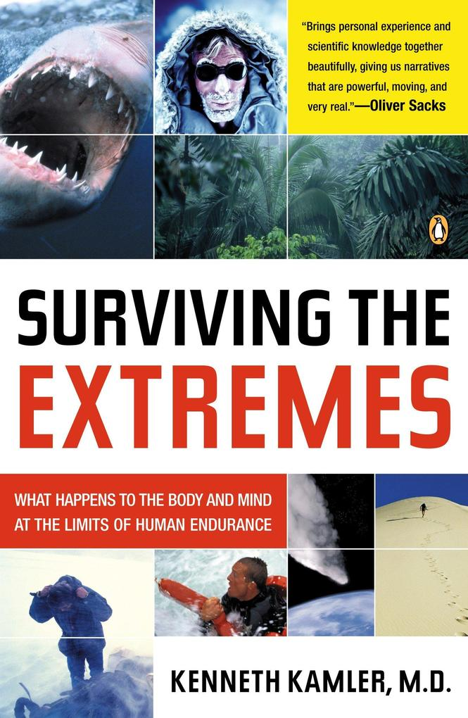 Surviving the Extremes: What Happens to the Body and Mind at the Limits of Human Endurance als Taschenbuch