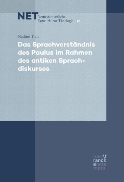 Das Sprachverständnis des Paulus im Rahmen des antiken Sprachdiskurses als Buch (kartoniert)
