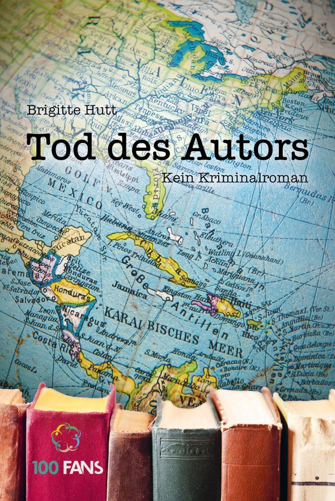Tod des Autors. Kein Kriminalroman als eBook epub