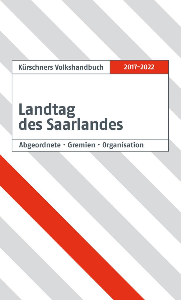 Kürschners Volkshandbuch Landtag des Saarlandes als eBook pdf
