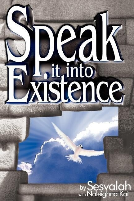 Speak it into Existence als Taschenbuch