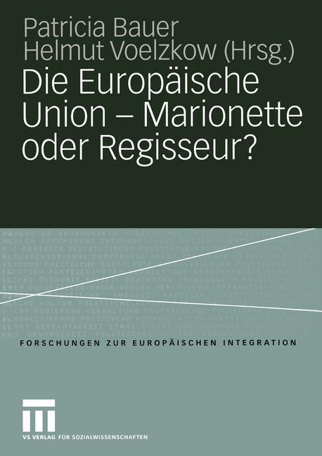 Die Europäische Union - Marionette oder Regisseur? als Buch (kartoniert)