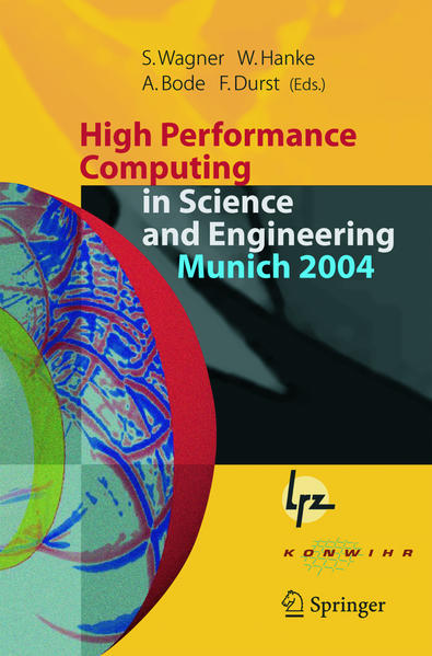 High Performance Computing in Science and Engineering, Munich 2004 als Buch (kartoniert)