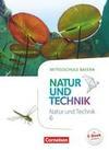 NuT - Natur und Technik 6. Jahrgangsstufe - Mittelschule Bayern - Schülerbuch