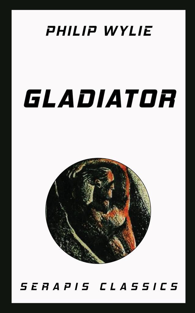 Gladiator (Serapis Classics) als eBook epub