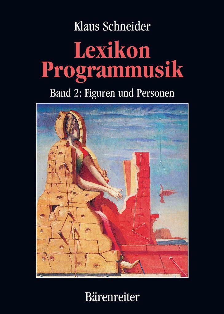 Lexikon Programmusik / Lexikon Programmusik, Band 2 als eBook pdf