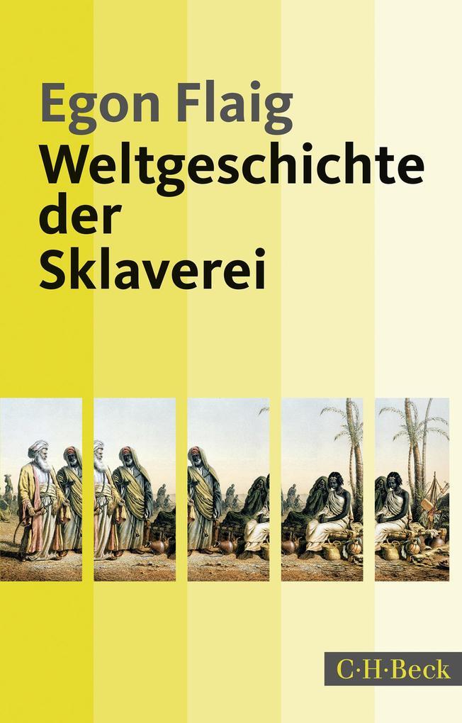 Weltgeschichte der Sklaverei als Taschenbuch