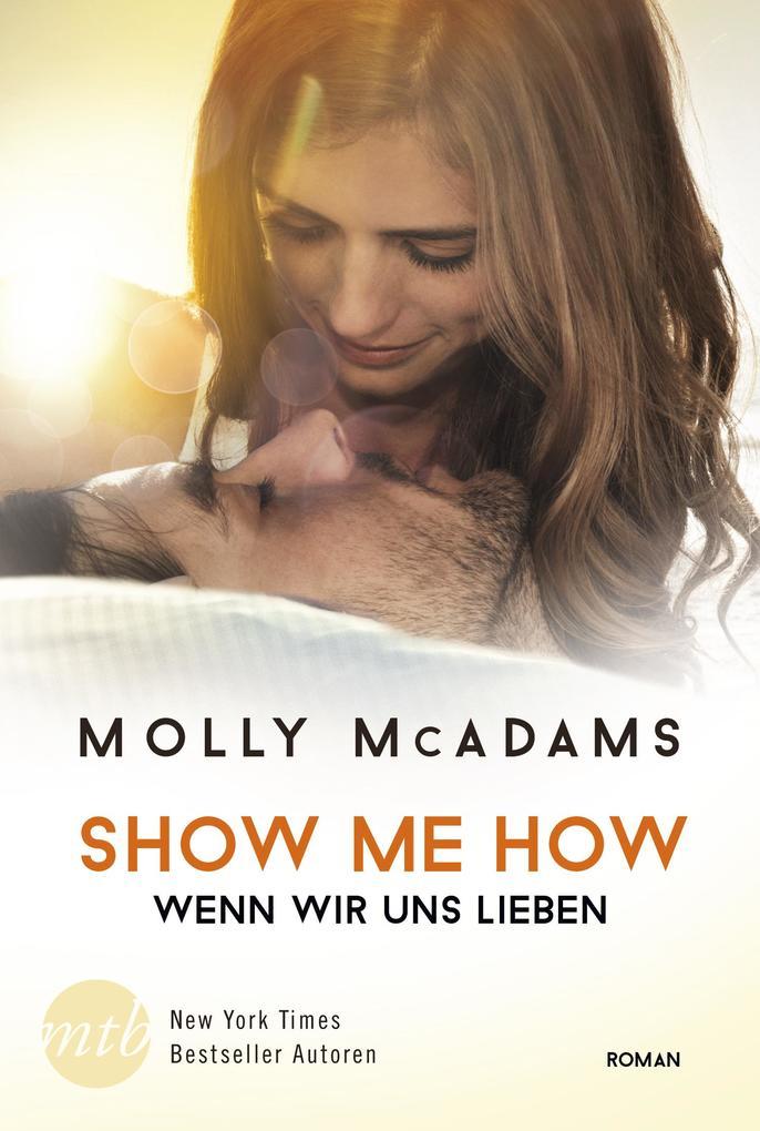 Show Me How - Wenn wir uns lieben als eBook epub