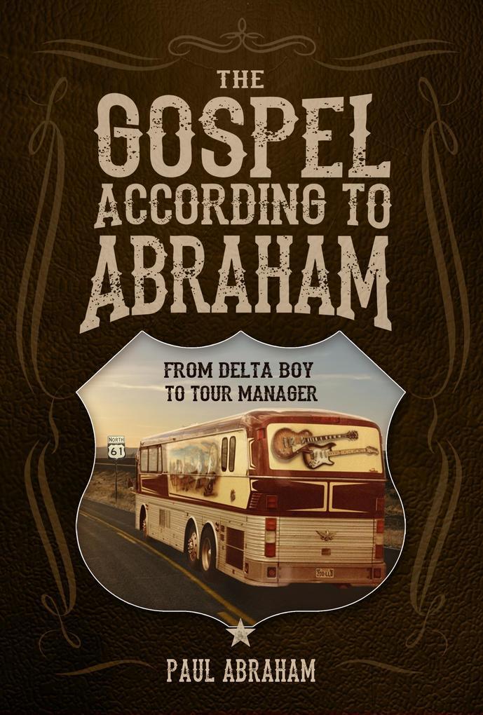 The Gospel According to Abraham als eBook epub